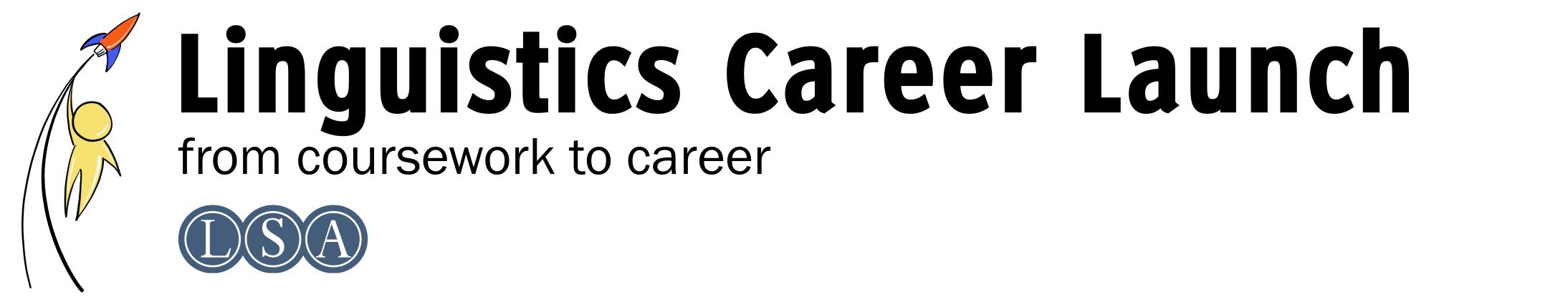 Linguistics Career Launch